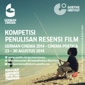 Kompetisi Penulisan Resensi Film German Cinema 2014 – Cinema Poetica – Aceh