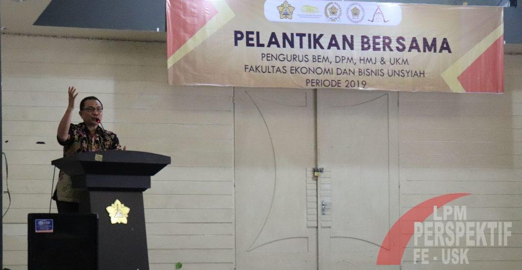 Pelantikan ORMAWA FEB Unsyiah Periode 2019; Dekan Harap Harumkan Kampus Kuning